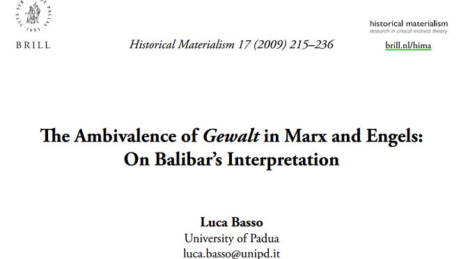 Luca Basso: The Ambivalence of Gewalt in Marx and Engels: On Balibar's Interpretation