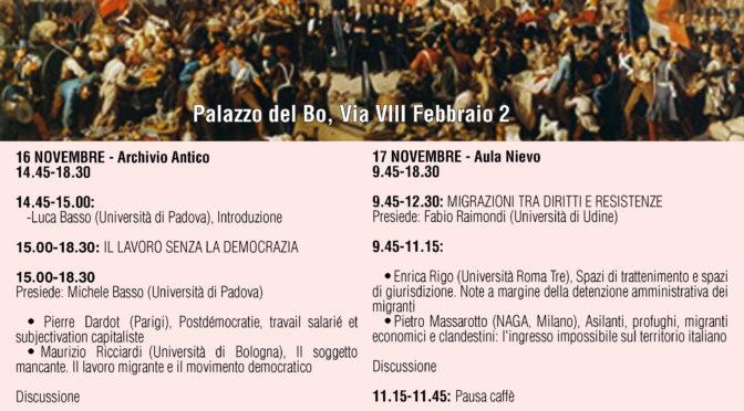 """16-17.11.2017 Padova Convegno """"Dopo la democrazia"""""""